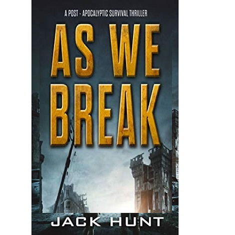 As We Break by Jack Hunt