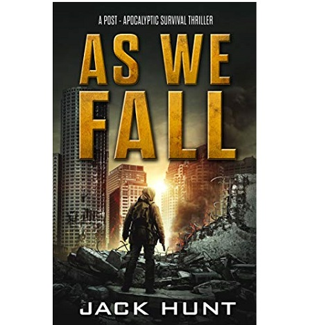 As We Fall by Jack Hunt