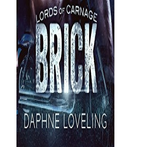 BRICK by Daphne Loveling