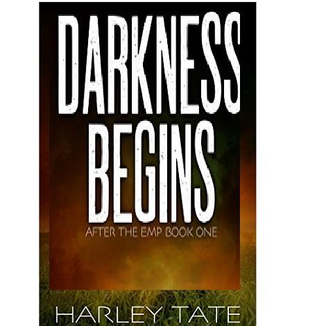 Darkness Begins by Harley Tate