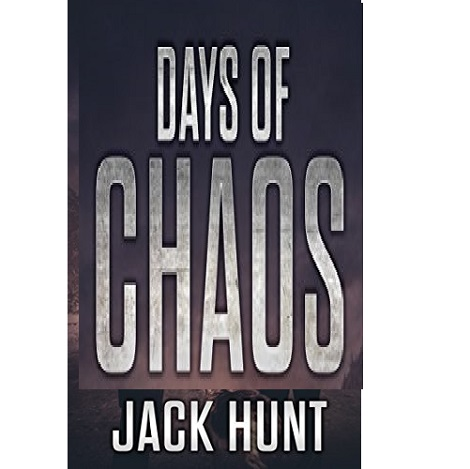 Days of Chaos by Jack Hunt