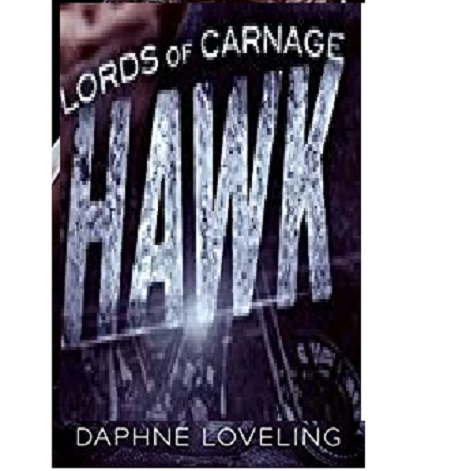 HAWK by Daphne Loveling