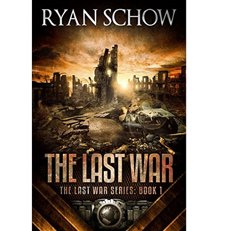 The Last War by Ryan Schow