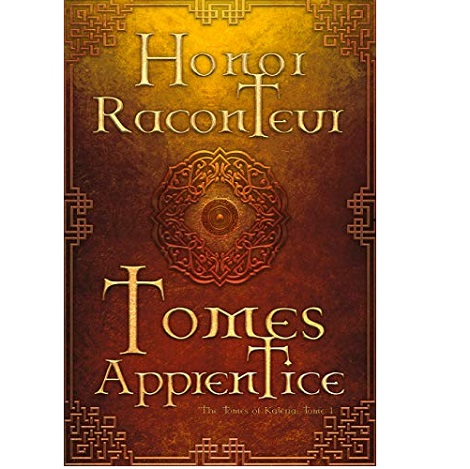 Tomes Apprentice by Honor Raconteur