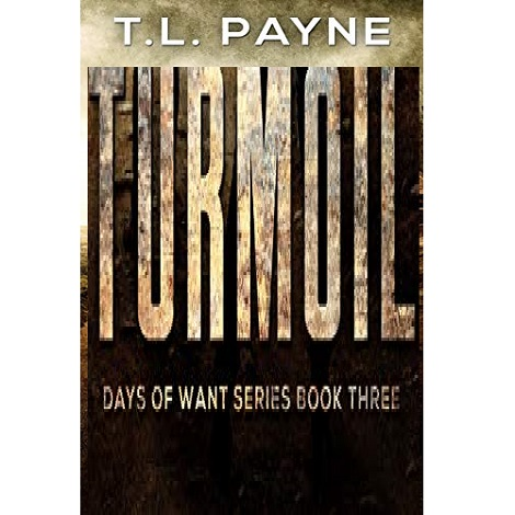 Turmoil by T. L. Payne