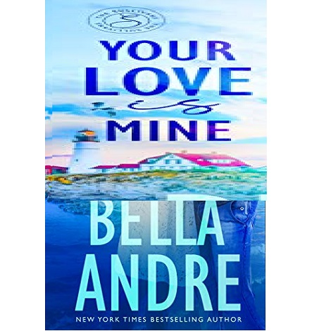 Your Love Is Mine By Bella Andre Pdf Duck