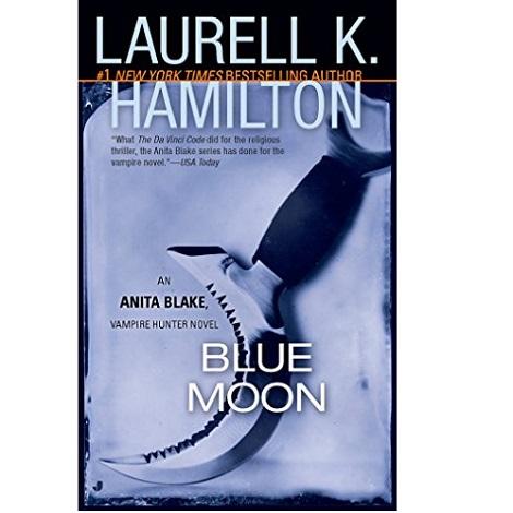 Blue Moon by Laurell K. Hamilton