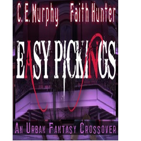 Easy Pickings by Faith Hunter