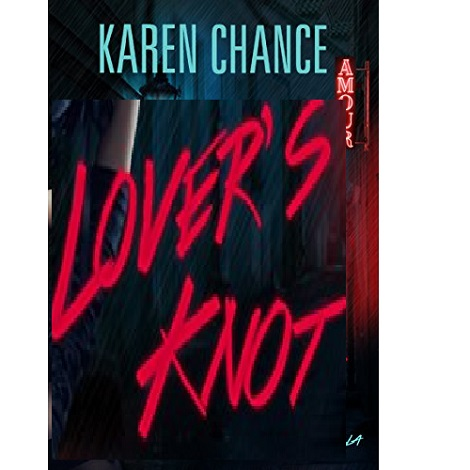 Lover's Knot by Karen Chance