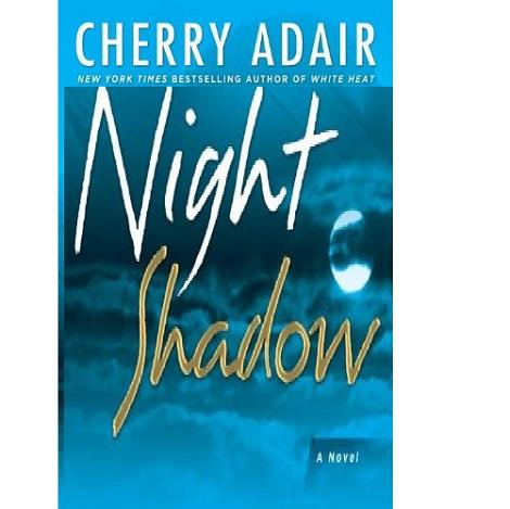 Night Shadow by Cherry Adair