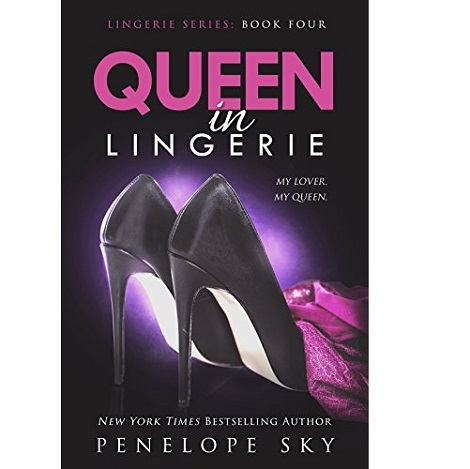 Queen in Lingerie by Penelope Sky