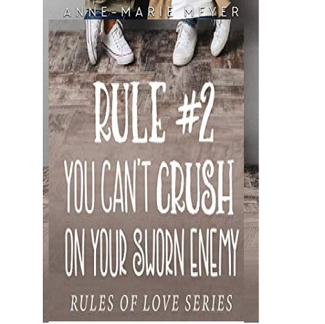 Rule #2 by Anne-Marie Meyer