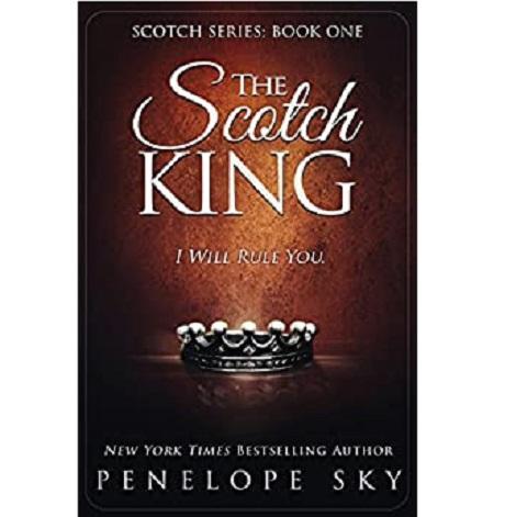 The Scotch King by Penelope Sky