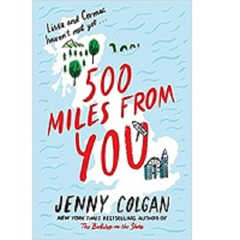 500 Miles from You by Jenny Colgan