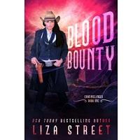 Blood Bounty by Liza Street