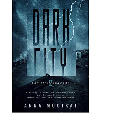 Dark City by Anna Mocikat