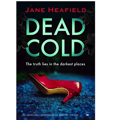 Dead Cold by Jane Heafield