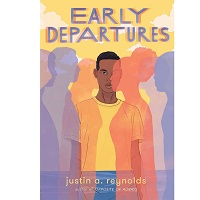 Early Departures by Justin A Reynolds