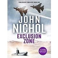 Exclusion Zone by John Nichol