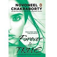 Forever is True by Novoneel Chakraborty