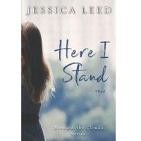 Here I Stand by Jessica Leed