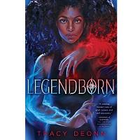 Legendborn (Legendborn #1) by Tracy Deonn