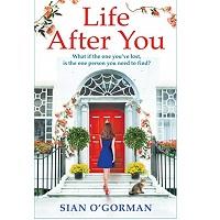 Life After You by Siân O'Gorman