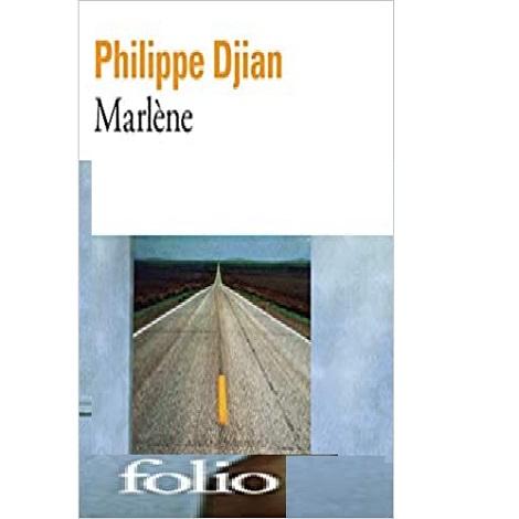 Marlene by Philippe Djian