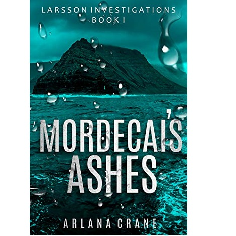 Mordecai's Ashes by Arlana Crane