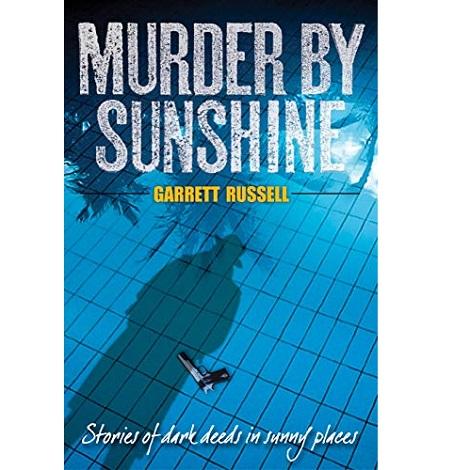 Murder by Sunshine by Garrett Russell
