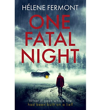 One Fatal Night by Helene Fermont