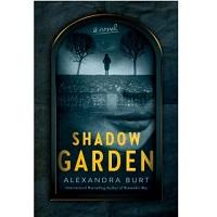 Shadow Garden by Alexandra Burt
