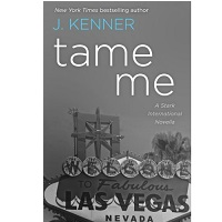 Tame Me by J. Kenner
