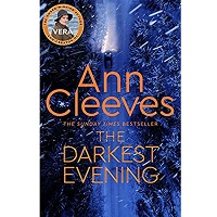 The Darkest Evening (Vera Stanhope #9) by Ann Cleeves