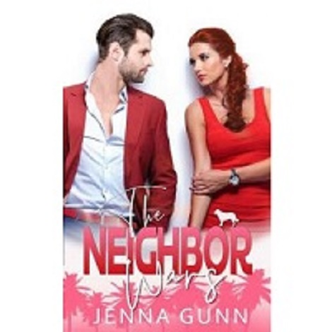 The Neighbor Wars by Jenna Gunn