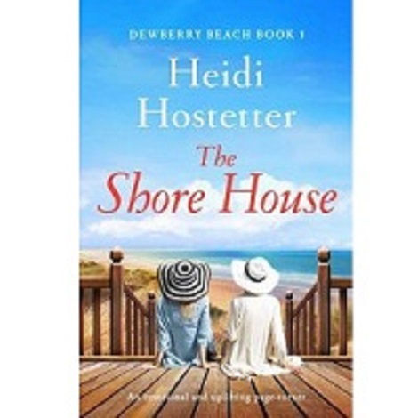The Shore House by Heidi Hostetter