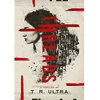Threads by T.R. Ultra
