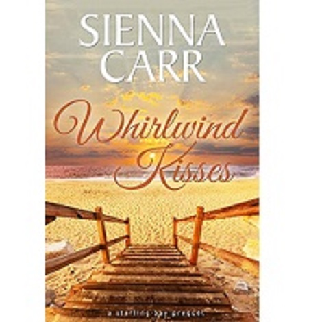 Whirlwind Kisses by Sienna Carr