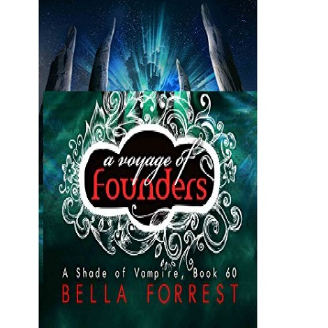 A Shade of Vampire 60 by Bella Forrest