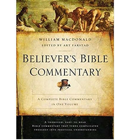 Believer's Bible Commentary by William MacDonald
