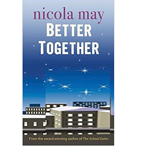 Better Together by Nicola May