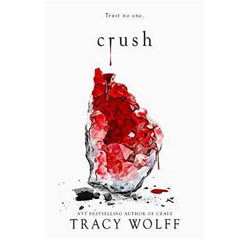 Crush by Tracy Wolff