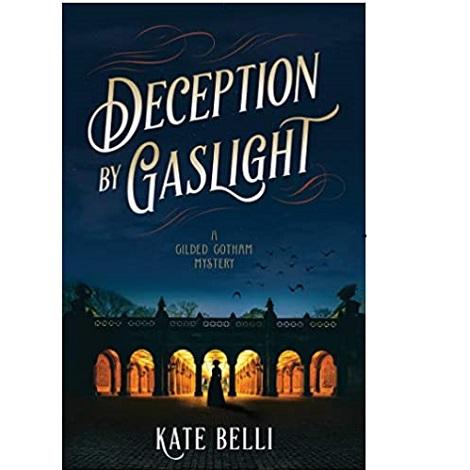 Deception by Gaslight by Kate Belli