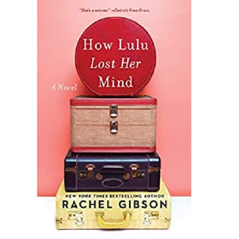 How Lulu Lost Her Mind by Rachel Gibson