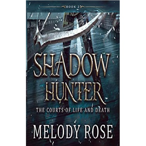Shadow Hunter by Melody Rose