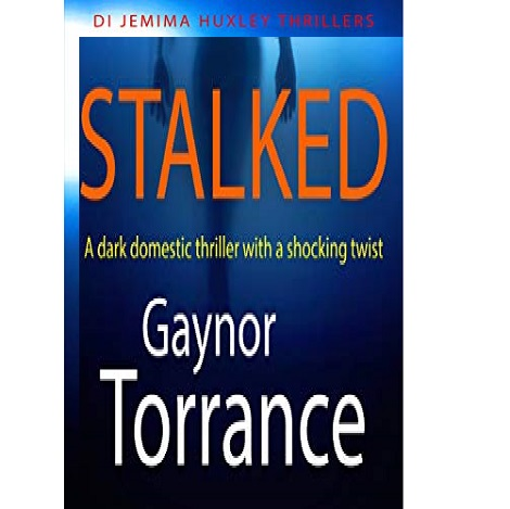 Stalked by Gaynor Torrance