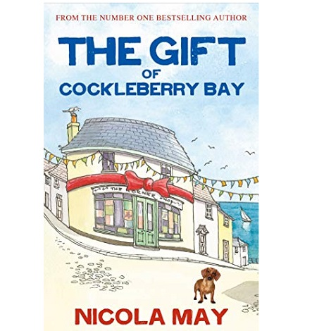 The Gift of Cockleberry Bay by Nicola May
