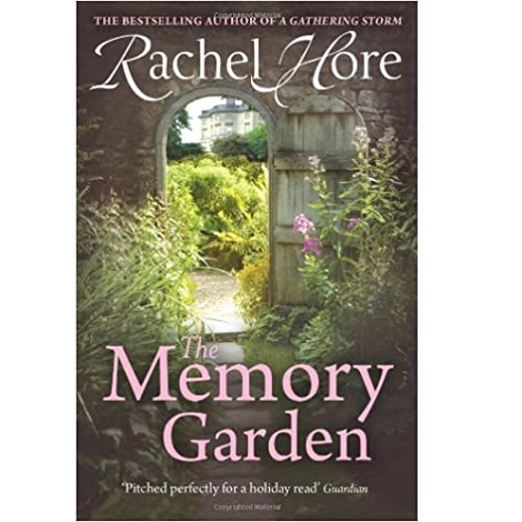 The Memory Garden by Rachel Hore