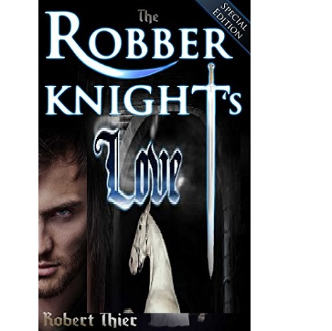 The Robber Knight's Love by Robert Thier