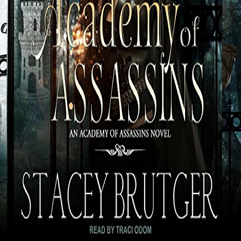 Academy of Assassins by Stacey Brutger